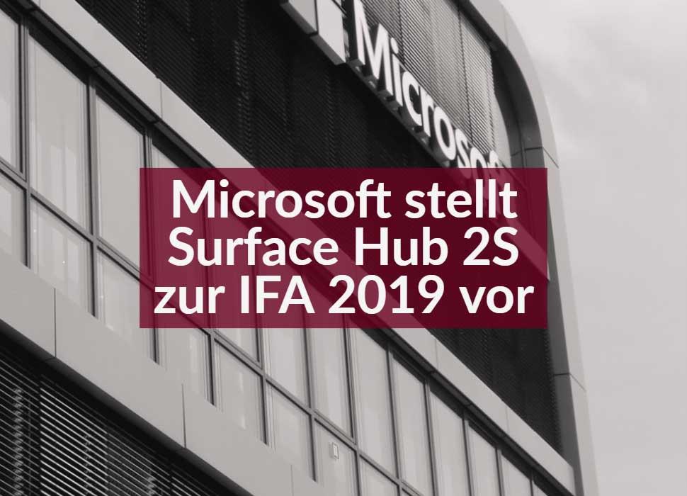 Microsoft stellt Surface Hub 2S zur IFA 2019 vor