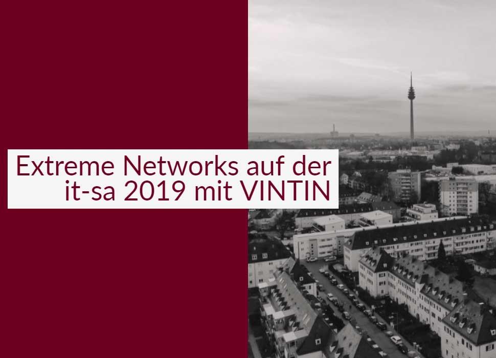 Extreme Networks auf der it-sa 2019 mit VINTIN