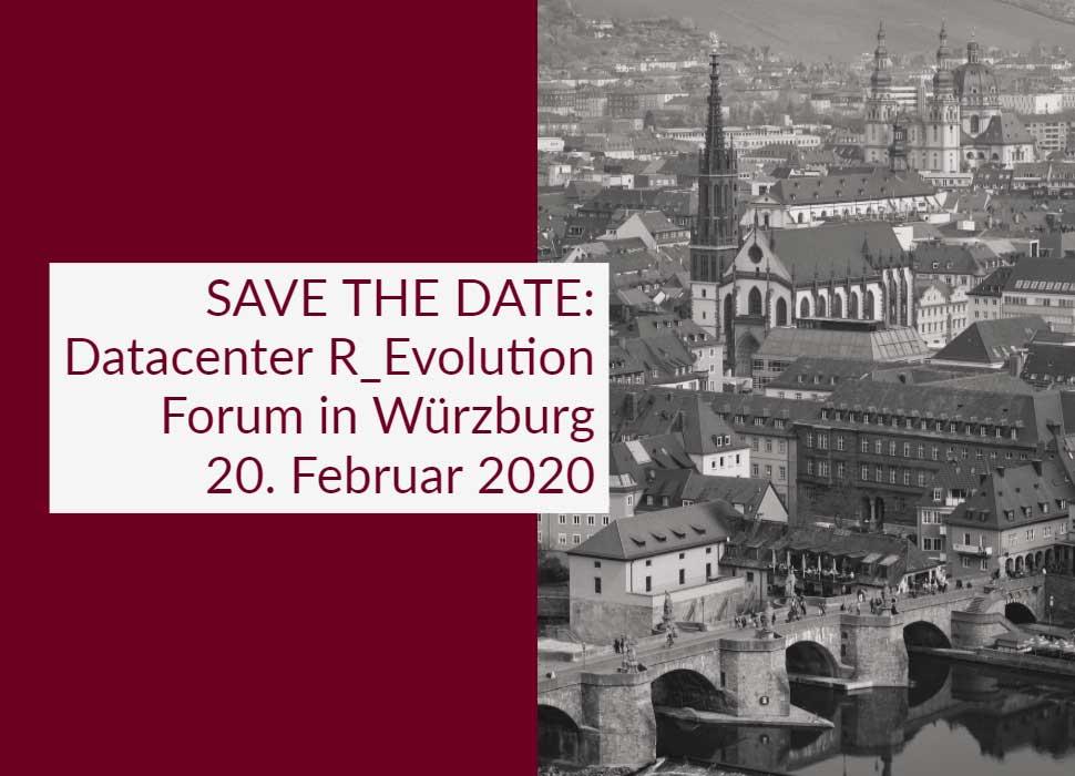 SAVE THE DATE: Datacenter R_Evolution Forum in Würzburg