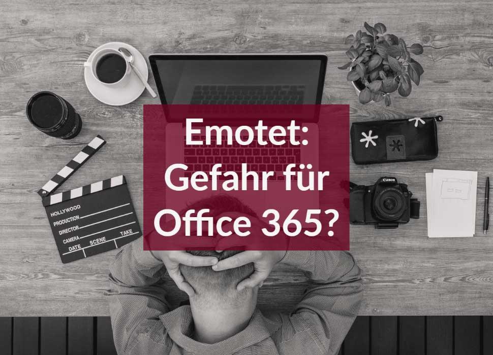 Emotet: Gefahr für Office 365?