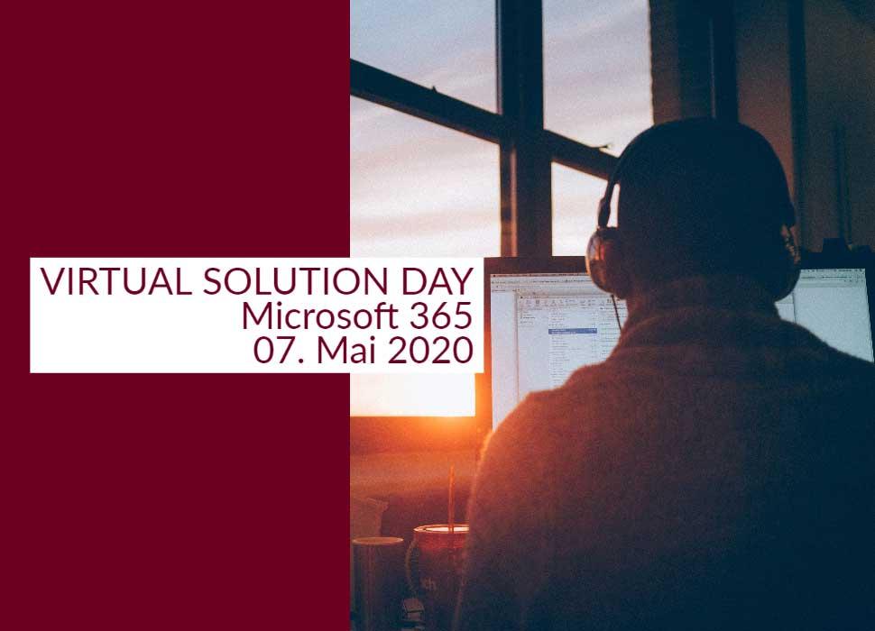 VIRTUAL SOLUTION DAY Microsoft 365 07. Mai 2020