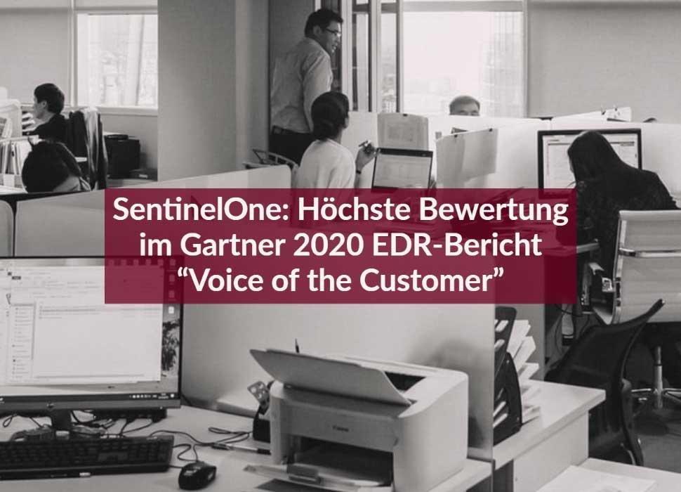 """SentinelOne: Höchste Bewertung im Gartner 2020 EDR-Bericht """"Voice of the Customer"""""""