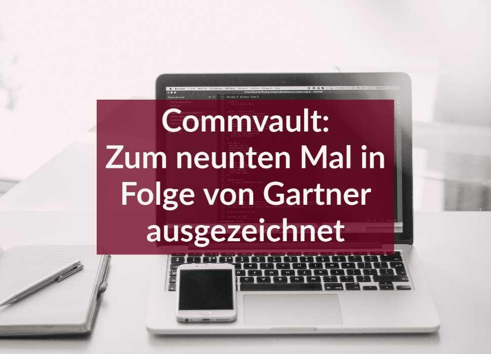 Commvault: Zum neunten Mal in Folge von Gartner ausgezeichnet