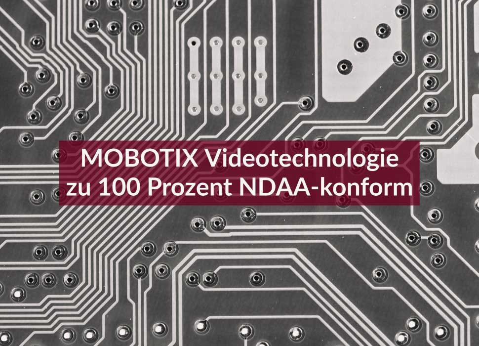 MOBOTIX Videotechnologie zu 100 Prozent NDAA-konform