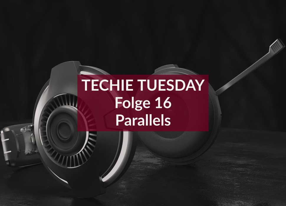 Techie Tuesday: Folge 16: Parallels