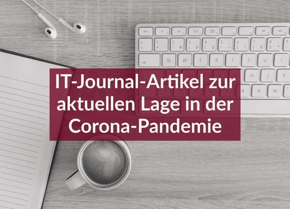 IT-Journal-Artikel zur aktuellen Lage in der Corona-Pandemie