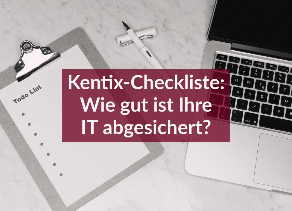 Kentix-Checkliste: Wie gut ist Ihre IT abgesichert?