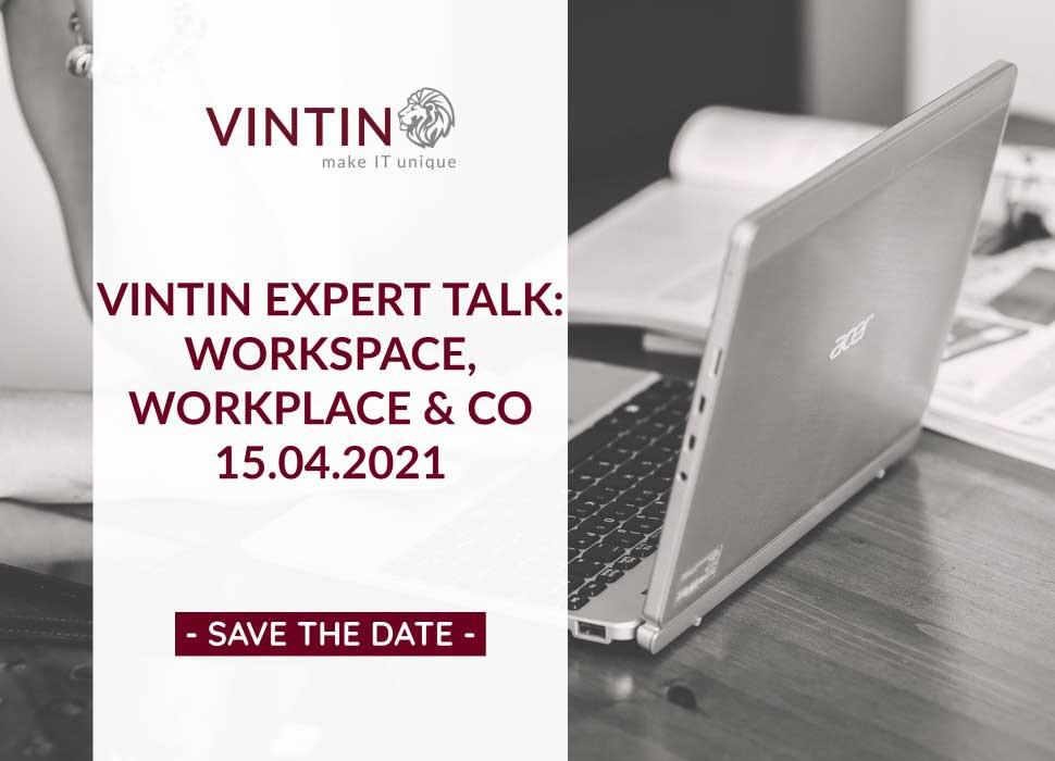 VINTIN EXPERT TALK WORKSPACE WORKPLACE UND CO