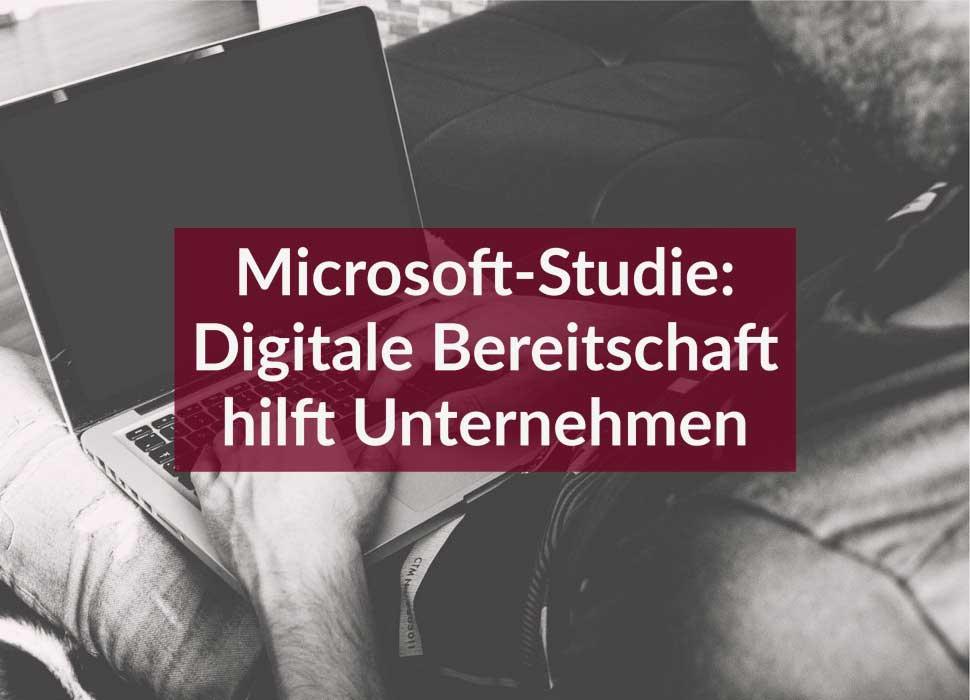 Microsoft-Studie: Digitale Bereitschaft hilft Unternehmen