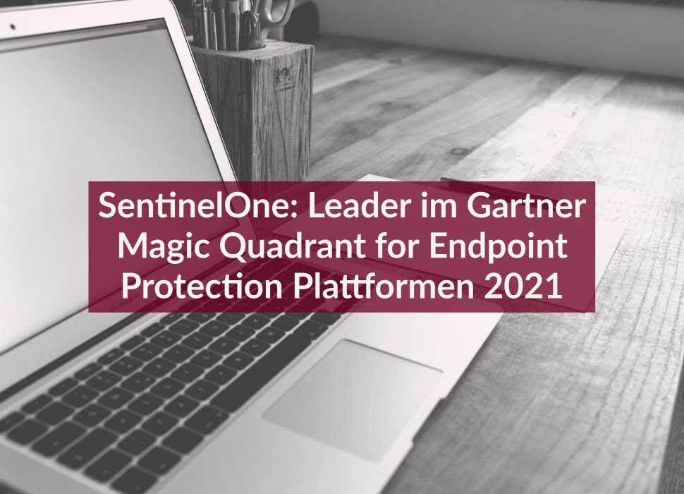 SentinelOne: Leader im Gartner Magic Quadrant for Endpoint Protection Plattformen 2021