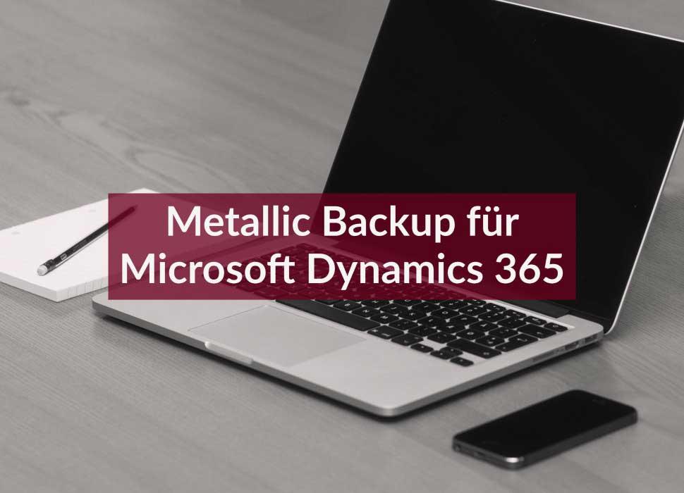 Metallic Backup für Microsoft Dynamics 365
