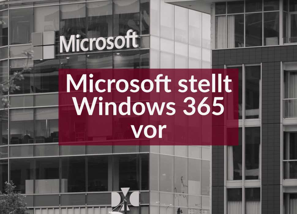 Microsoft stellt Windows 365 vor