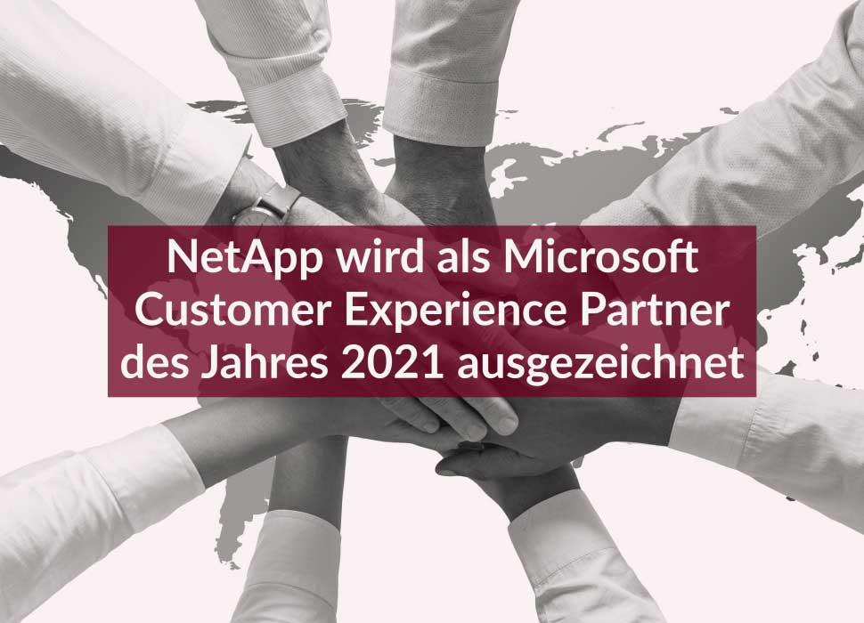 NetApp wird als Microsoft Customer Experience Partner des Jahres 2021 ausgezeichnet