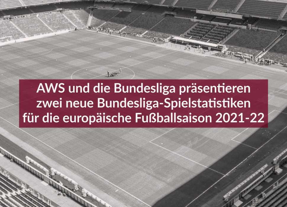 AWS und die Bundesliga präsentieren zwei neue Bundesliga-Spielstatistiken für die europäische Fußballsaison 2021-22