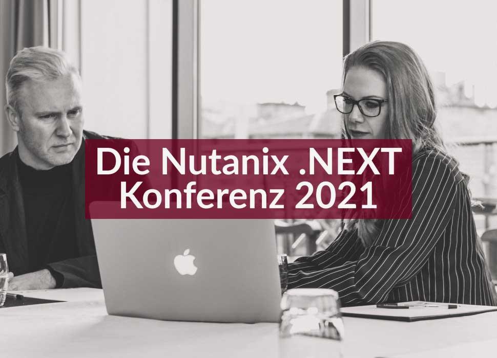 Die Nutanix .NEXT Konferenz 2021