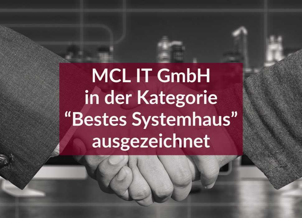 """MCL IT GmbH in der Kategorie """"Bestes Systemhaus"""" ausgezeichnet"""